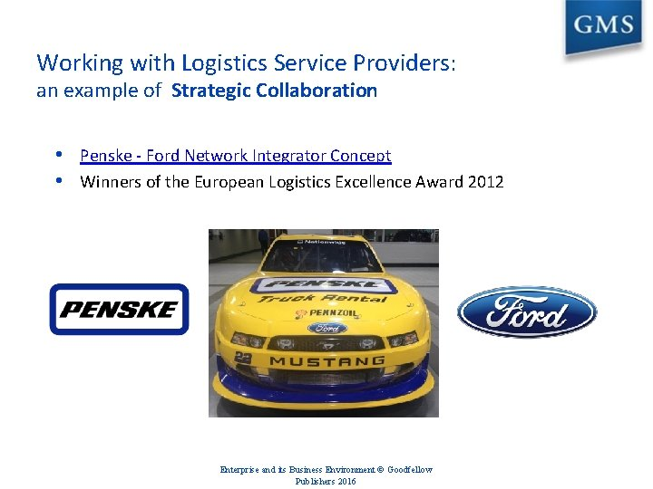 Working with Logistics Service Providers: an example of Strategic Collaboration • Penske - Ford