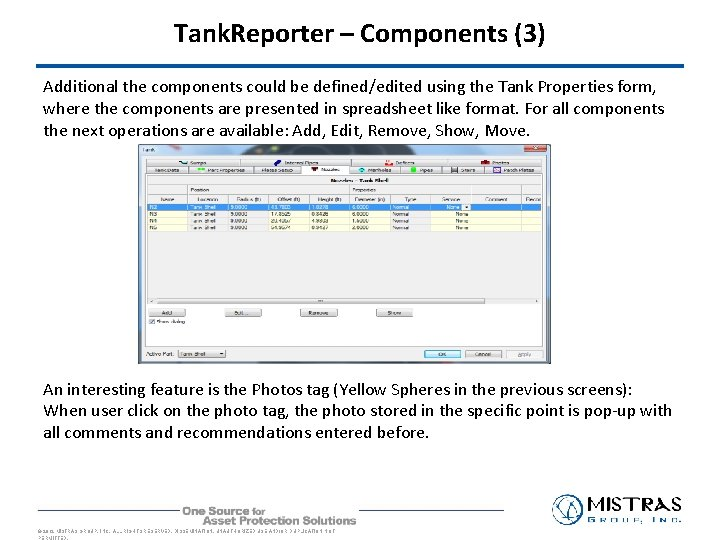 Tank. Reporter – Components (3) Additional the components could be defined/edited using the Tank