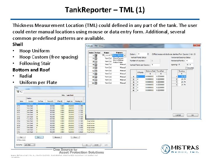 Tank. Reporter – TML (1) Thickness Measurement Location (TML) could defined in any part