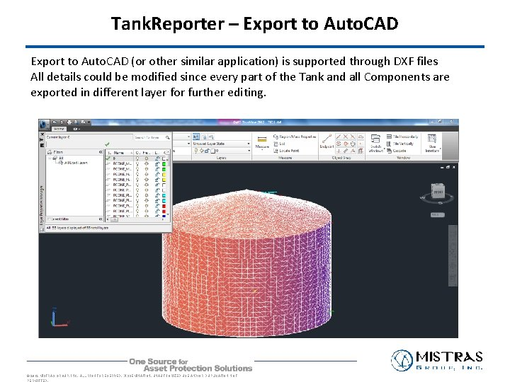 Tank. Reporter – Export to Auto. CAD (or other similar application) is supported through