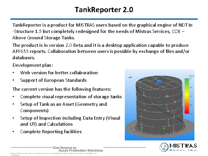 Tank. Reporter 2. 0 Tank. Reporter is a product for MISTRAS users based on