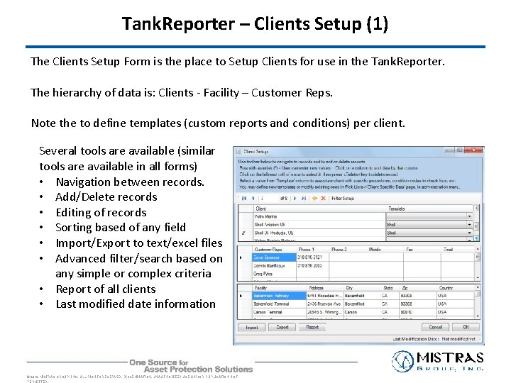 Tank. Reporter – Clients Setup (1) The Clients Setup Form is the place to