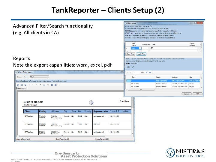 Tank. Reporter – Clients Setup (2) Advanced Filter/Search functionality (e. g. All clients in