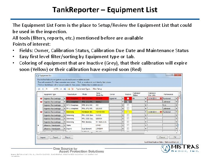 Tank. Reporter – Equipment List The Equipment List Form is the place to Setup/Review