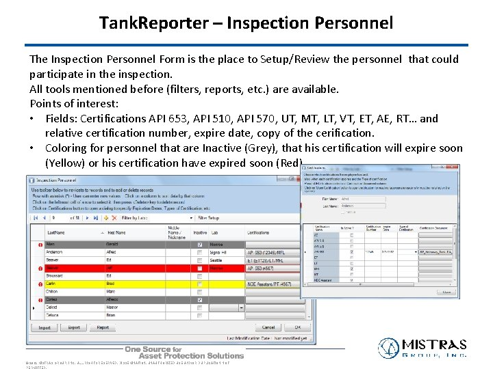 Tank. Reporter – Inspection Personnel The Inspection Personnel Form is the place to Setup/Review