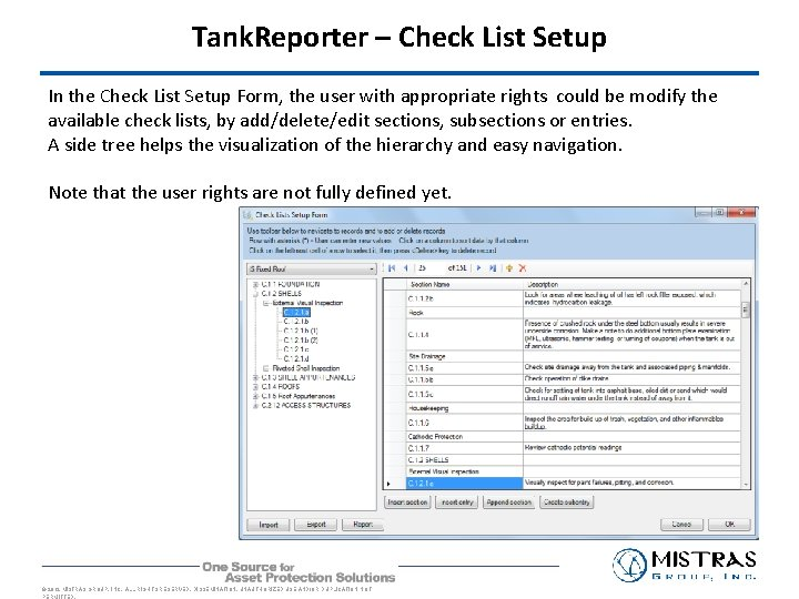 Tank. Reporter – Check List Setup In the Check List Setup Form, the user