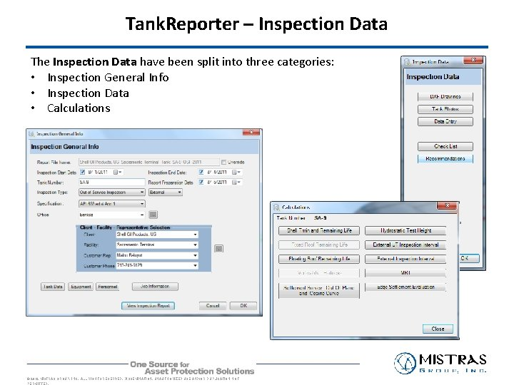 Tank. Reporter – Inspection Data The Inspection Data have been split into three categories: