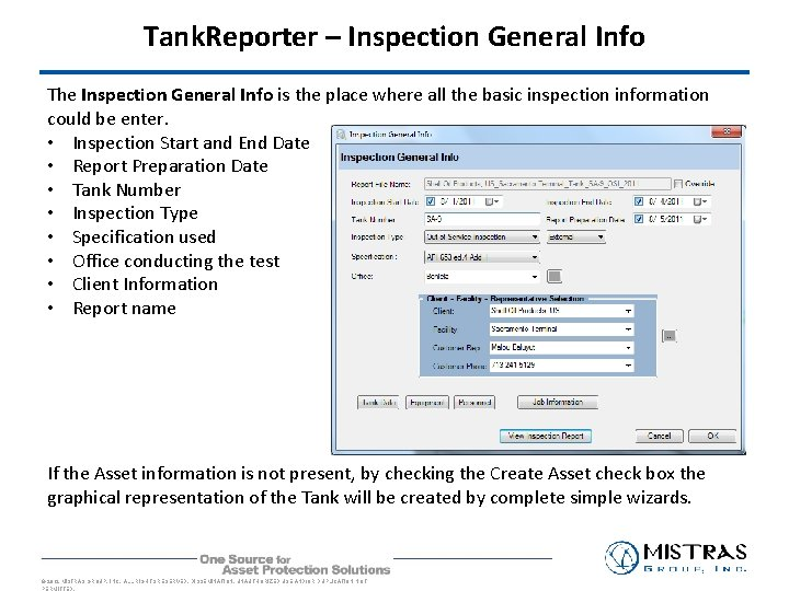 Tank. Reporter – Inspection General Info The Inspection General Info is the place where