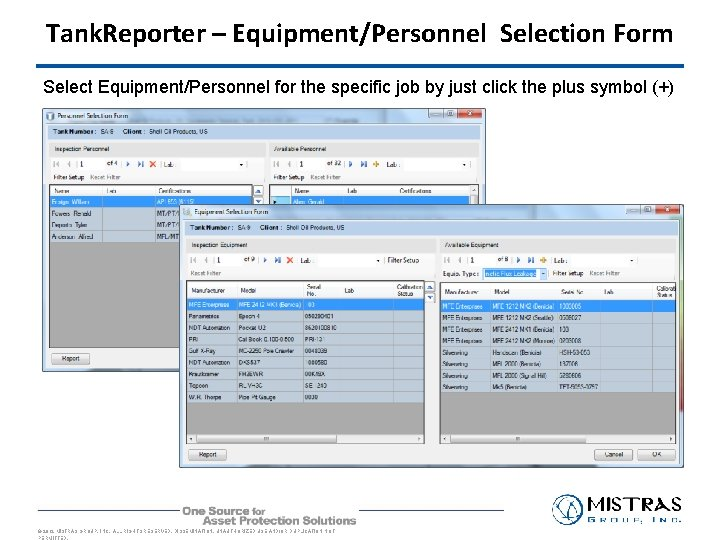 Tank. Reporter – Equipment/Personnel Selection Form Select Equipment/Personnel for the specific job by just