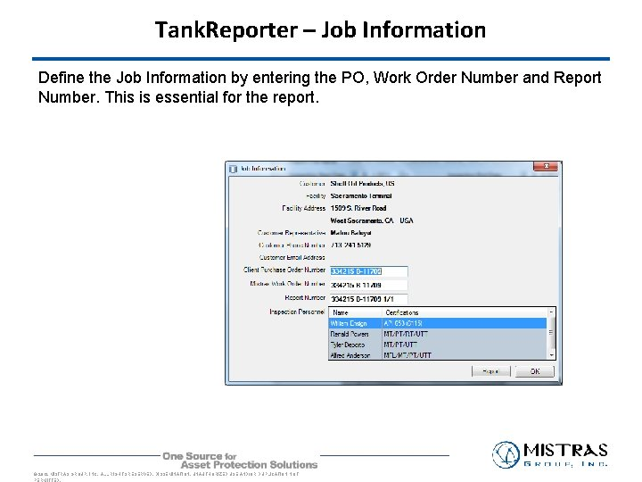 Tank. Reporter – Job Information Define the Job Information by entering the PO, Work