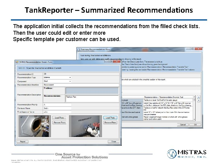 Tank. Reporter – Summarized Recommendations The application initial collects the recommendations from the filled