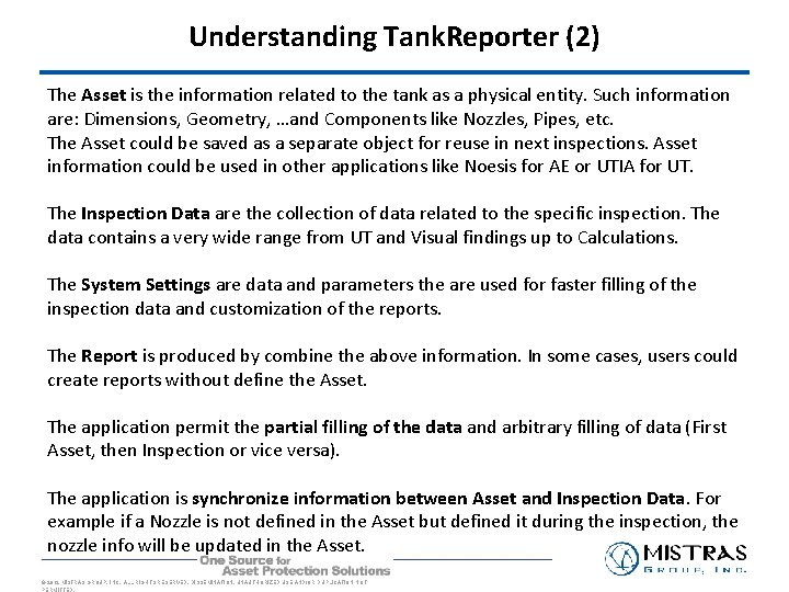 Understanding Tank. Reporter (2) The Asset is the information related to the tank as
