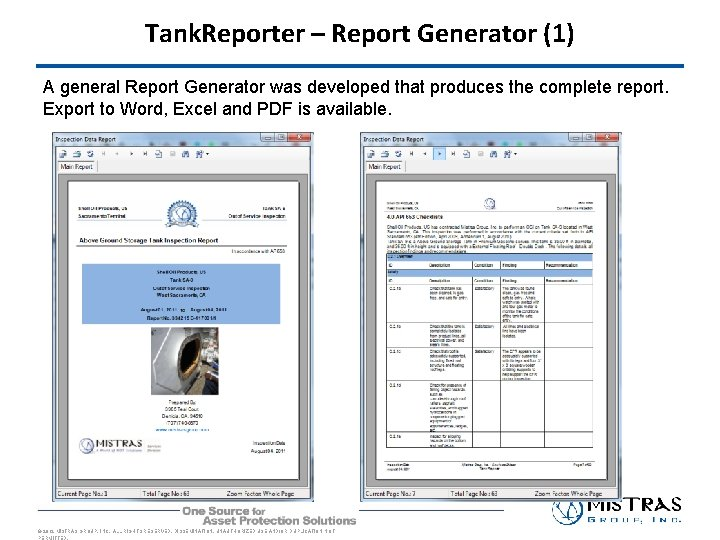 Tank. Reporter – Report Generator (1) A general Report Generator was developed that produces