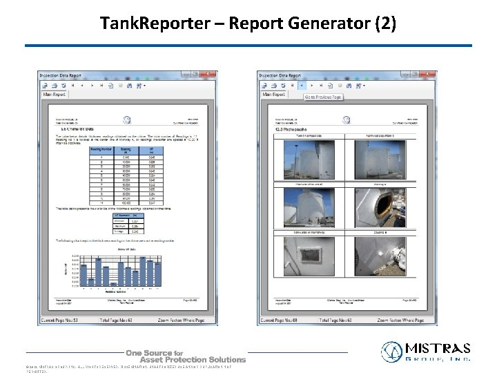 Tank. Reporter – Report Generator (2) © 2012 MISTRAS GROUP, INC. ALL RIGHTS RESERVED.
