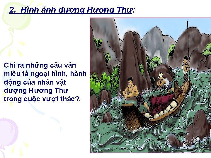 2. Hình ảnh dượng Hương Thư: Chỉ ra những câu văn miêu tả ngoại