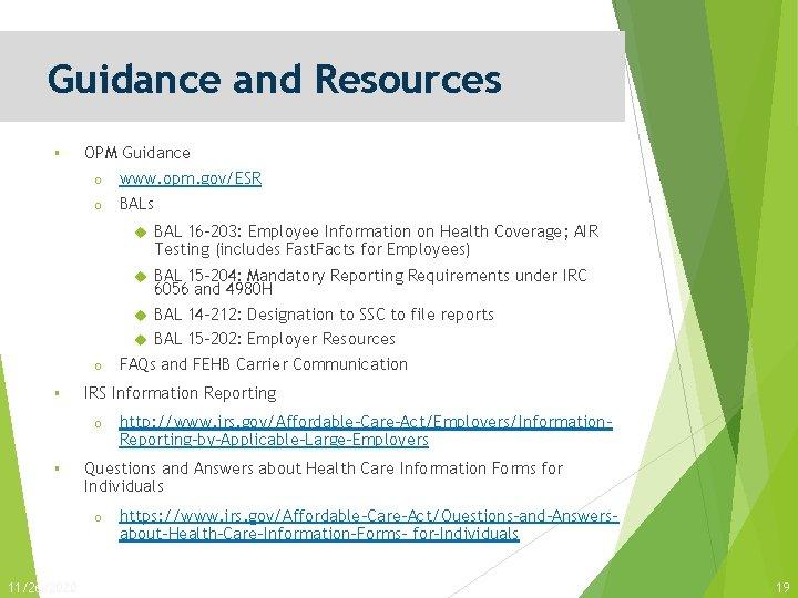 Guidance and Resources § OPM Guidance o www. opm. gov/ESR o BALs o §