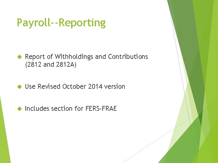 Payroll--Reporting Report of Withholdings and Contributions (2812 and 2812 A) Use Revised October 2014