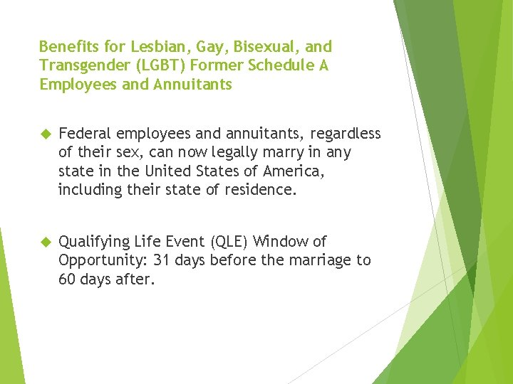 Benefits for Lesbian, Gay, Bisexual, and Transgender (LGBT) Former Schedule A Employees and Annuitants