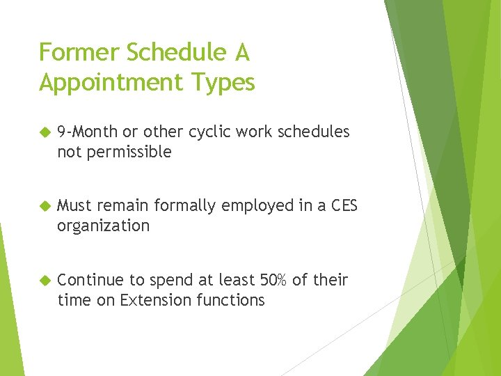 Former Schedule A Appointment Types 9 -Month or other cyclic work schedules not permissible