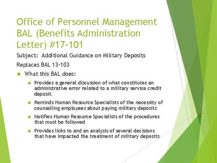 Office of Personnel Management BAL (Benefits Administration Letter) #17 -101 Subject: Additional Guidance on