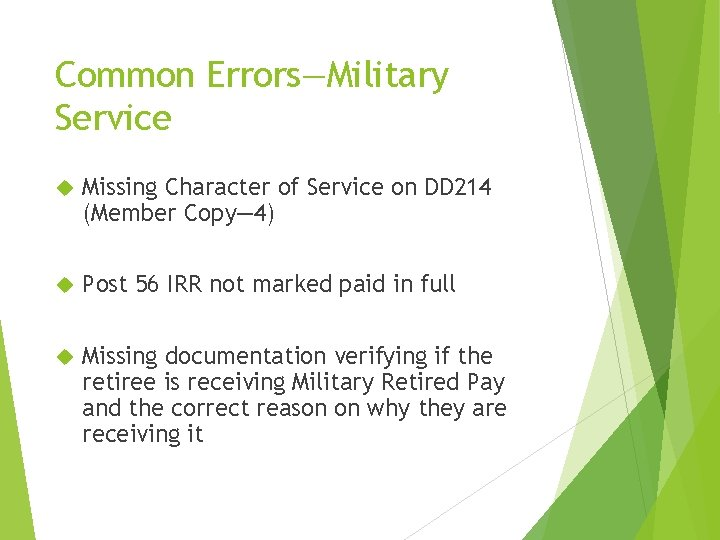 Common Errors—Military Service Missing Character of Service on DD 214 (Member Copy— 4) Post