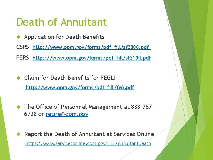 Death of Annuitant Application for Death Benefits CSRS http: //www. opm. gov/forms/pdf_fill/sf 2800. pdf