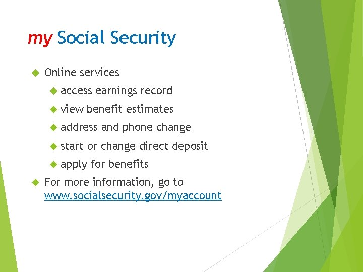 my Social Security Online services access view earnings record benefit estimates address start or