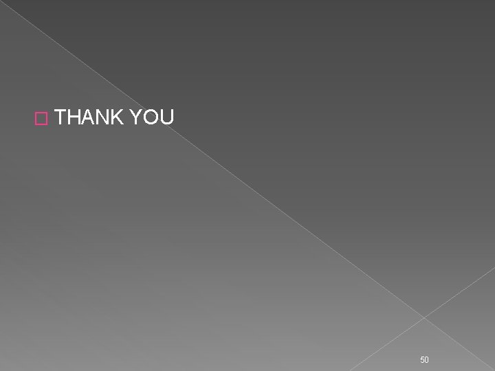 � THANK YOU 50