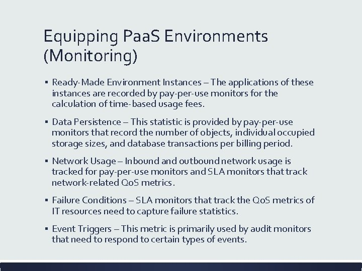 Equipping Paa. S Environments (Monitoring) ▪ Ready-Made Environment Instances – The applications of these