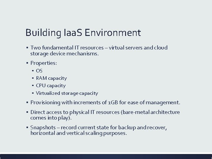 Building Iaa. S Environment ▪ Two fundamental IT resources – virtual servers and cloud