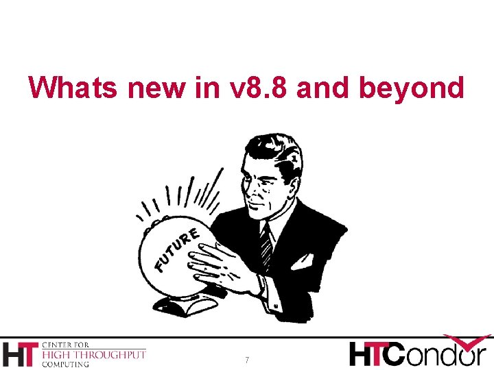 Whats new in v 8. 8 and beyond 7