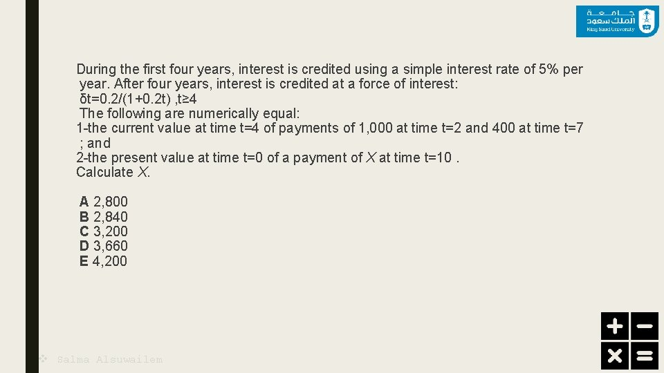 During the first four years, interest is credited using a simple interest rate of