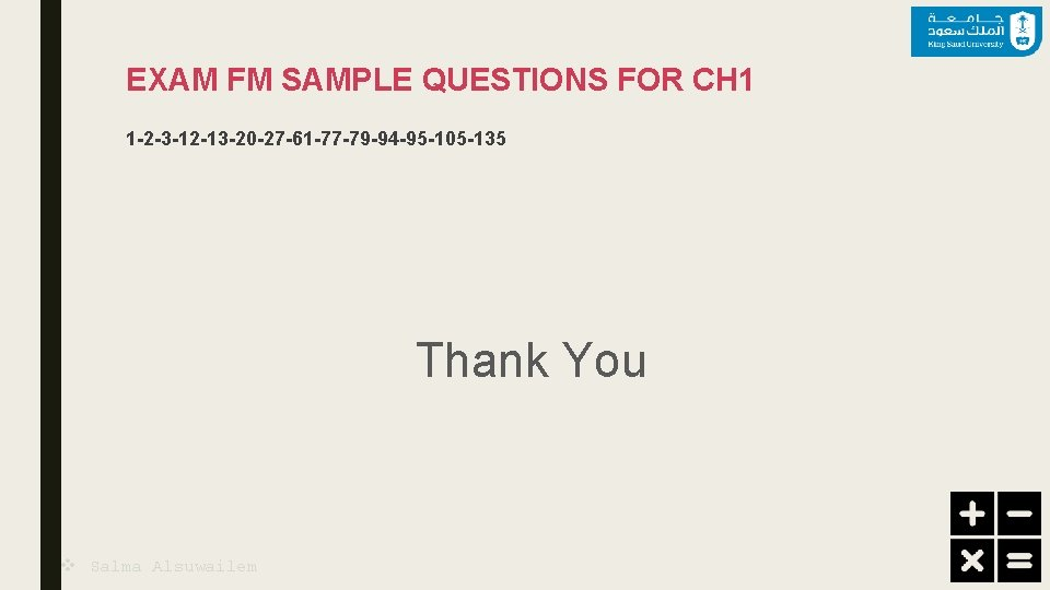 EXAM FM SAMPLE QUESTIONS FOR CH 1 1 -2 -3 -12 -13 -20 -27