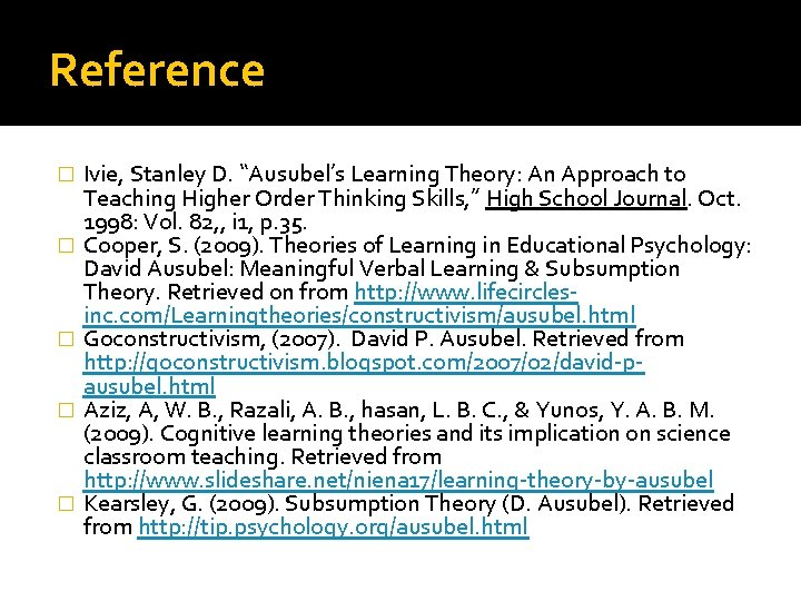"""Reference � � � Ivie, Stanley D. """"Ausubel's Learning Theory: An Approach to Teaching"""