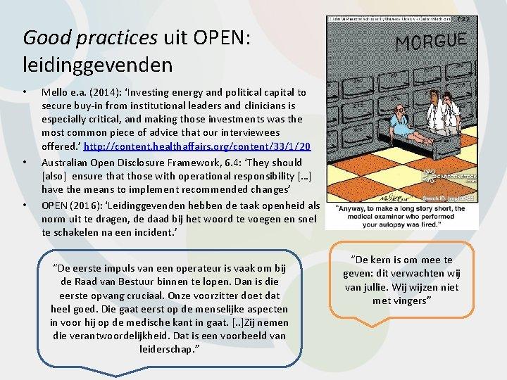 Good practices uit OPEN: leidinggevenden • • • Mello e. a. (2014): 'Investing energy