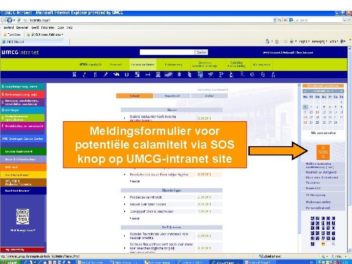 Meldingsformulier voor potentiële calamiteit via SOS knop op UMCG-intranet site