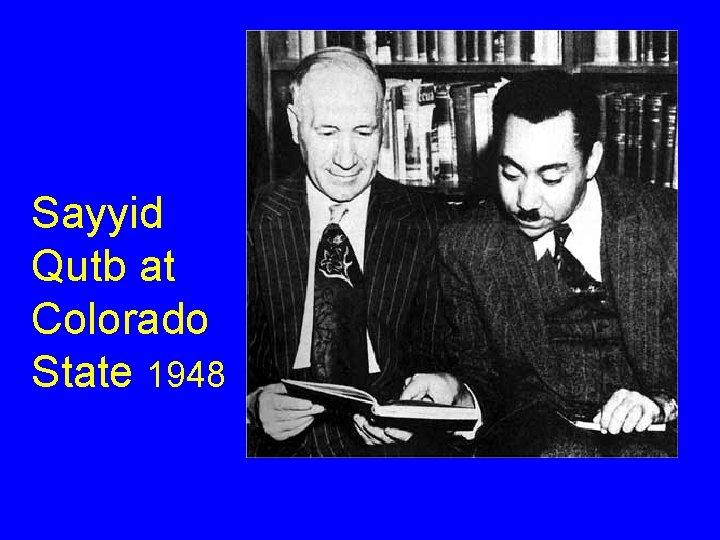 Sayyid Qutb at Colorado State 1948