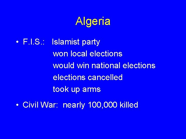 Algeria • F. I. S. : Islamist party won local elections would win national