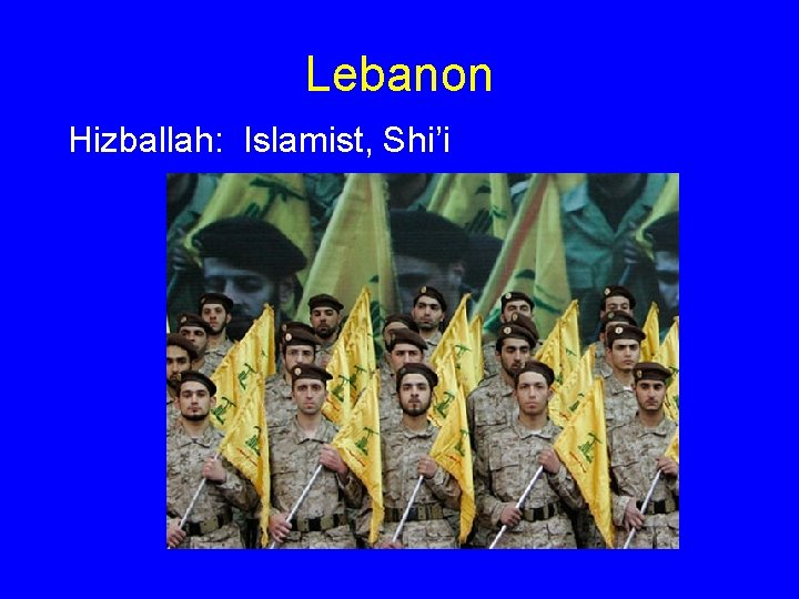 Lebanon Hizballah: Islamist, Shi'i