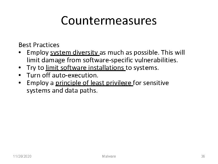 Countermeasures Best Practices • Employ system diversity as much as possible. This will limit