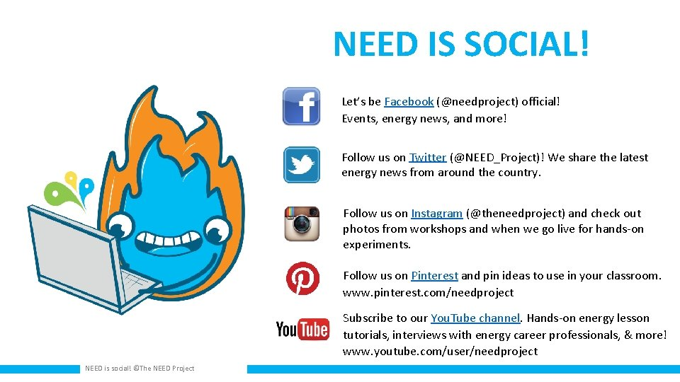 NEED IS SOCIAL! Let's be Facebook (@needproject) official! Events, energy news, and more! Follow