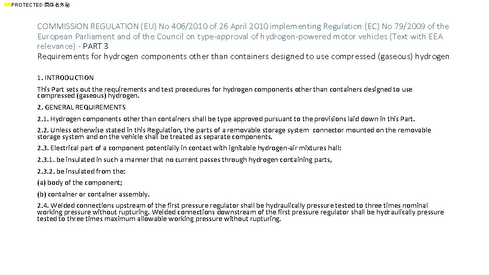 ll. PROTECTED 関係者外秘 COMMISSION REGULATION (EU) No 406/2010 of 26 April 2010 implementing Regulation