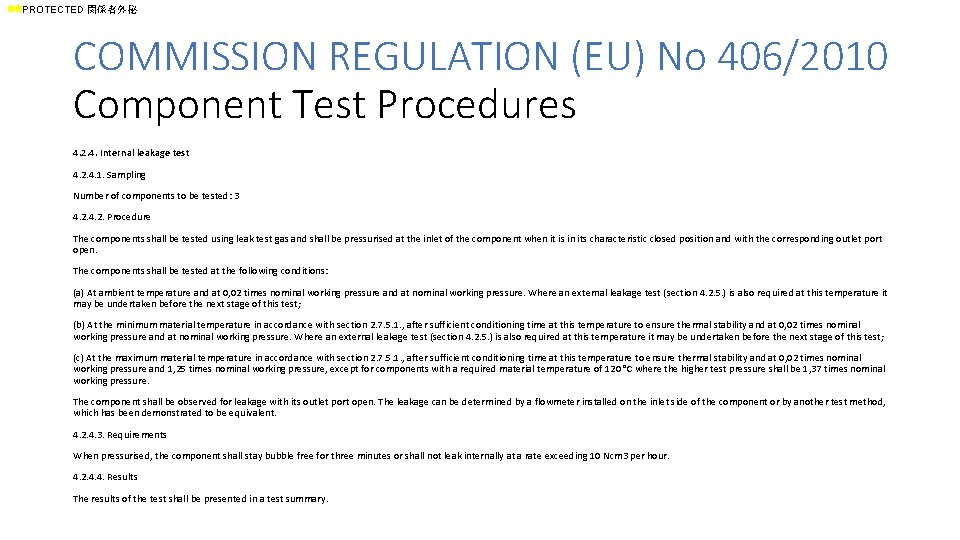 ll. PROTECTED 関係者外秘 COMMISSION REGULATION (EU) No 406/2010 Component Test Procedures 4. 2. 4.
