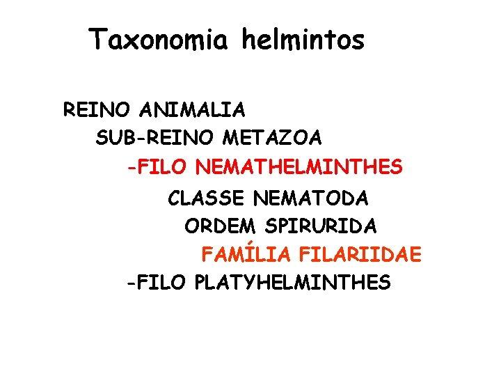 filos platyhelminthes și nematode)