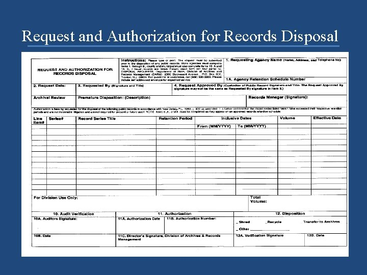 Request and Authorization for Records Disposal