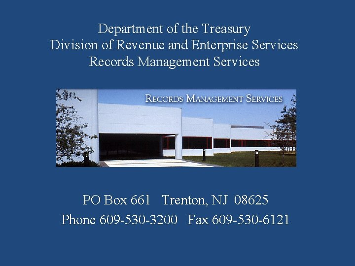 Department of the Treasury Division of Revenue and Enterprise Services Records Management Services PO