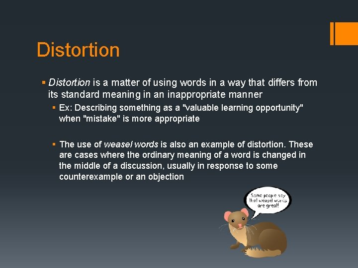 Distortion § Distortion is a matter of using words in a way that differs