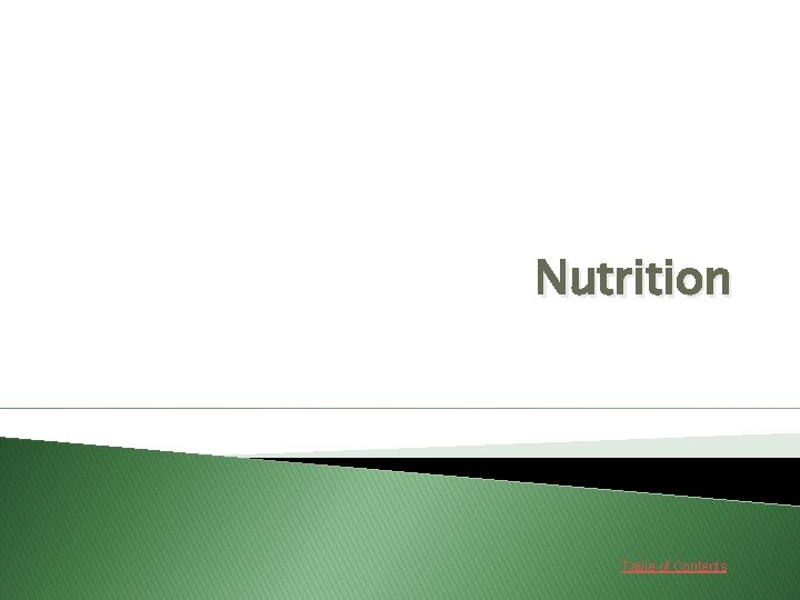 Nutrition Table of Contents