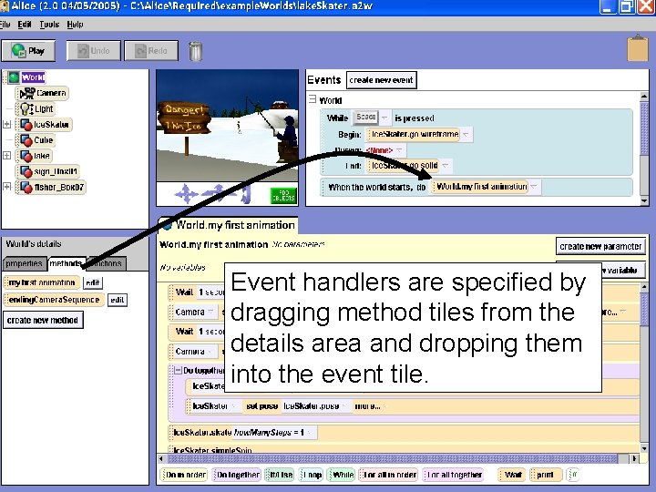Event handlers are specified by dragging method tiles from the details area and dropping