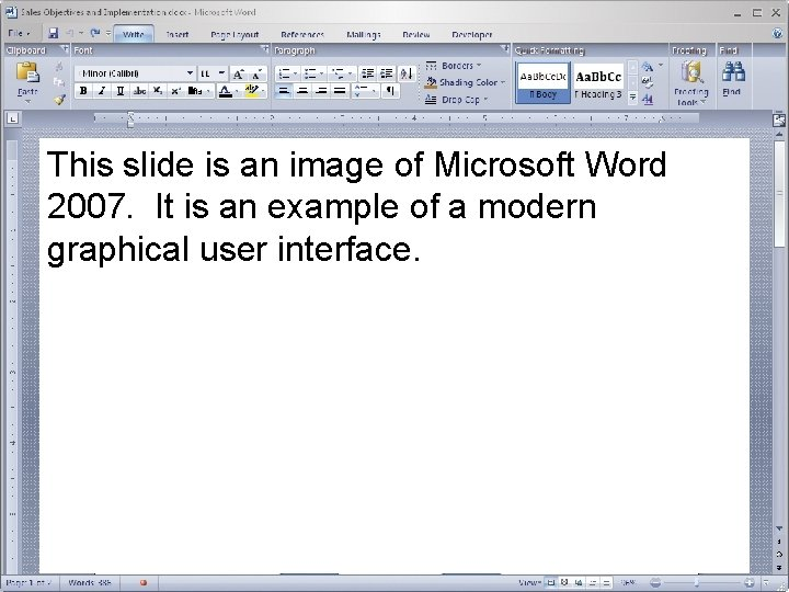 This slide is an image of Microsoft Word 2007. It is an example of